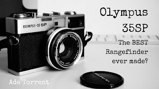 Olympus 35SP | Best Rangefinder Ever Made?