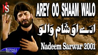 download lagu Nadeem Sarwar - Arey Oh Sham Walon 2001 gratis