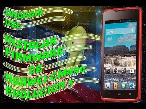 Instalar Firmware Huawei cm990 Evolucion 3