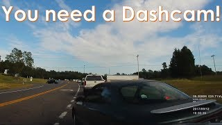 You need a Dashcam!!!