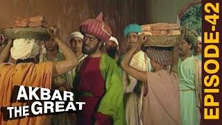 AKBAR THE GREAT - Episode 42 l हिन्दू और मुस्लिम के बीच धार्मिक संघर्ष