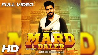 Mard Daler | Tyson Sidhu | Sir Manny | Latest Brand New  Songs 2018