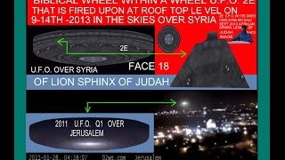 LION SPHINX IN BIBLICAL WHEEL WITHIN A WHEEL UFO ON 9 14TH 2013 IS FIRED UPON BY PRO ISRAELI AMERICA