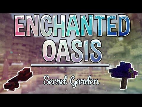 Secret Garden | Enchanted Oasis | Ep. 17 video