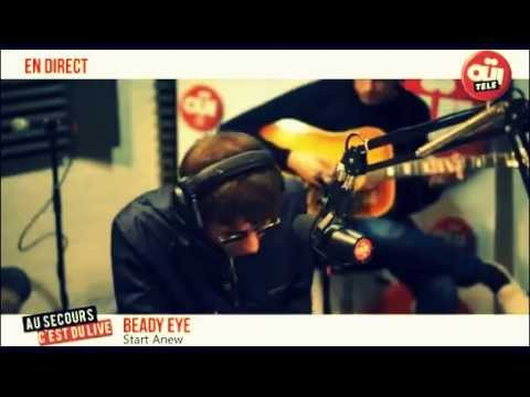 Beady Eye - Start Anew (acoustic) OUI TELE (17/5-13)