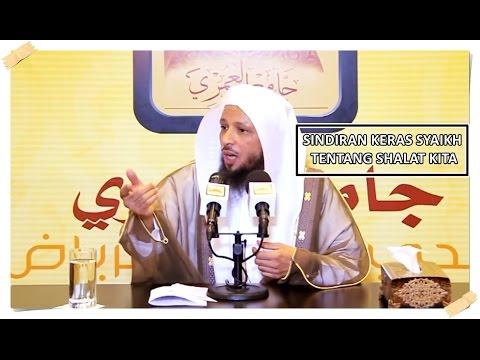 Sindiran Keras Syaikh Tentang Shalat Kita, Simak !    Kajian Al-Amiry