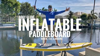 Body Glove Inflatable Paddleboard (iSUP) Review, Durability Test, & Customizing!