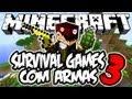 Survival Games com Armas 3: Minecraft