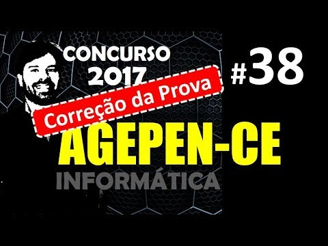 Concurso AGEPEN CE 2017 Agente Penitenciário #38 CORREÇÃO DA PROVA