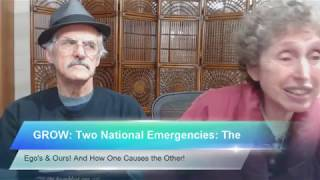 Two National Emergencies: The Ego's & Ours! And How One Causes the Other!