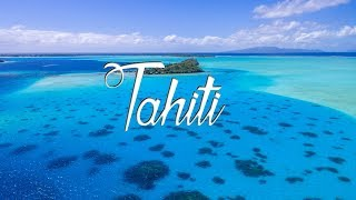 Tahiti in the air [French Polynesia drone footage, phantom 3, most beautiful lagoons in the world]