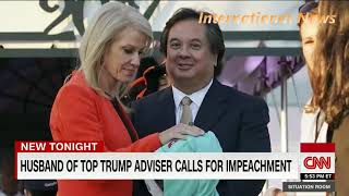 Kellyanne Conway's husband calls for Trump's impeachment