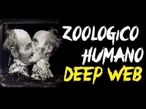 El Perturbador Zoológico Humano de la Deep Web