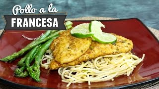 COMO HACER POLLO A LA FRANCESA - Chicken Francaise Recipe