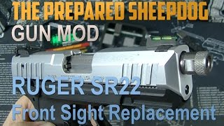 Hi Viz - Handgun Front Sight installation Ruger SR22 - Modification