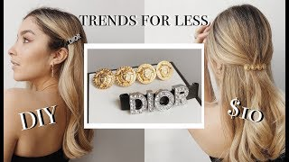 DIY DIOR & VERSACE Inspired Hair Clips (Under $10)  | Lauren Cristine