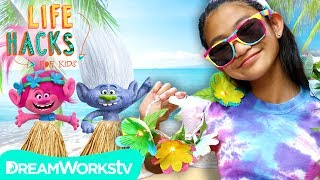 Trolltastic Summertime Hacks | LIFE HACKS FOR KIDS
