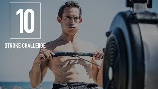 Rowing Machine Workouts: 10-STROKE CHALLENGE