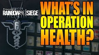 Rainbow Six Siege - In Depth: WHAT'S IN OPERATION HEALTH?