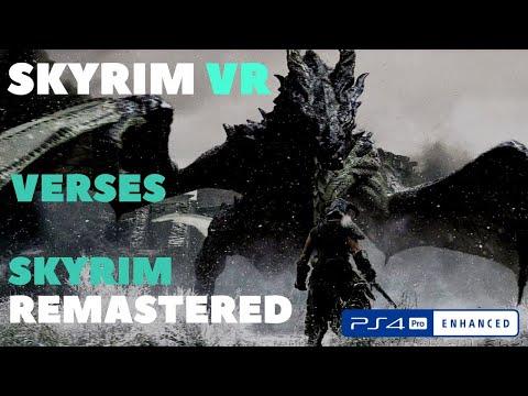 Skyrim VR Vs Skyrim Remastered