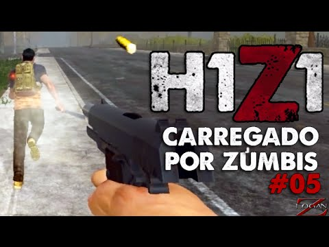 H1Z1 - Carregado por Zumbis #05