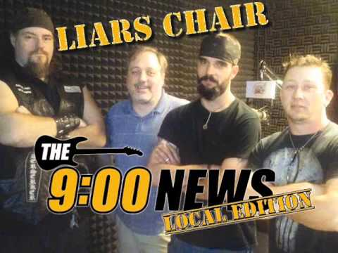 9 O Clock News Local Edition - Liars Chair