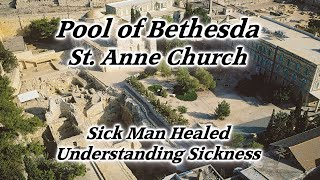 Video: In John 5:2, Pool of Bethesda where Jesus healed a disabled man - HolyLandSite