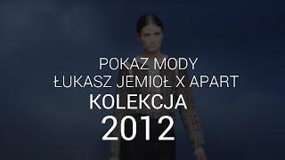 Łukasz Jemioł - limitowana kolekcja 2012