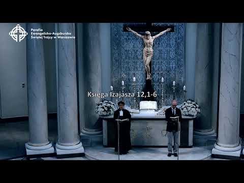 Nabożeństwo Z Kościoła Ewangelicko-augsburskiego Świętej Trójcy W Warszawie   29 Kwietnia 2018