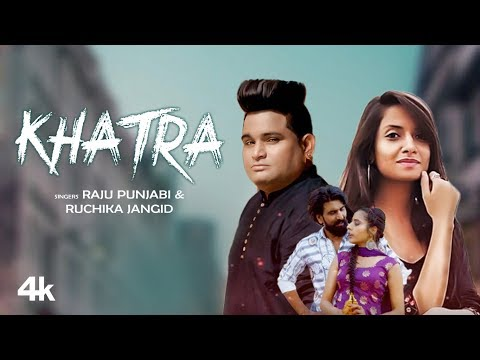 Official Video: Khatra  Raju Punjabi, Ruchika Jangid New Haryanvi Song | Latest Haryanvi Song 2020
