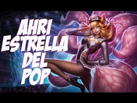 Nueva Skin || Ahri estrella del pop || League of legends