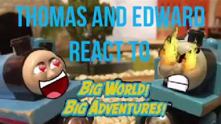 Thomas and Edward react to Big World Big Adventures! (14+ Strong Language)