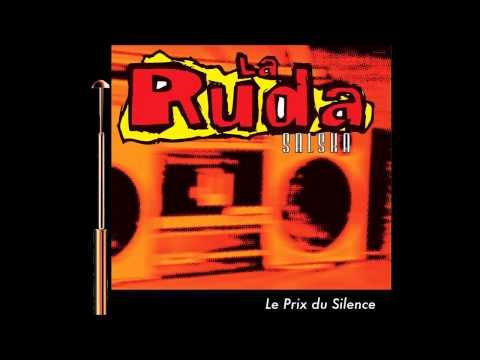 La Ruda - Le Prix Du Silence (album)