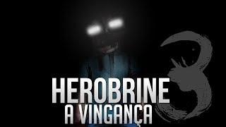 Herobrine: A Vingança - Parte 3