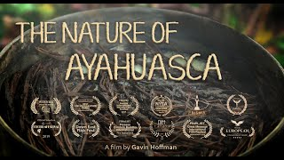 The Nature of Ayahuasca (2019) Documentary