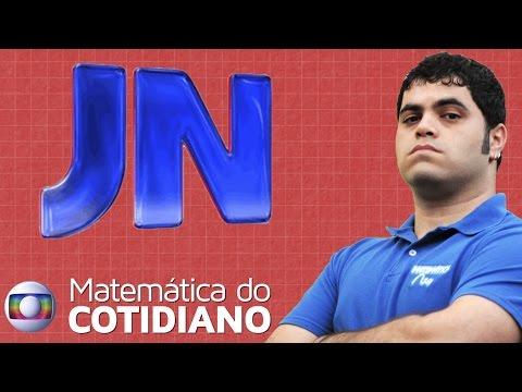 Matemática Rio no Jornal Nacional - A MATEMÁTICA DO COTIDIANO