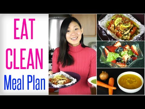 My EAT CLEAN Meal Plan - YouTube
