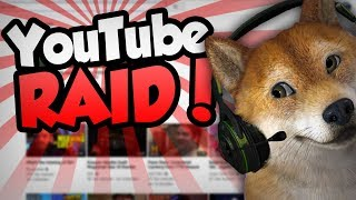 YOUTUBE RAID! #DOGEARMY