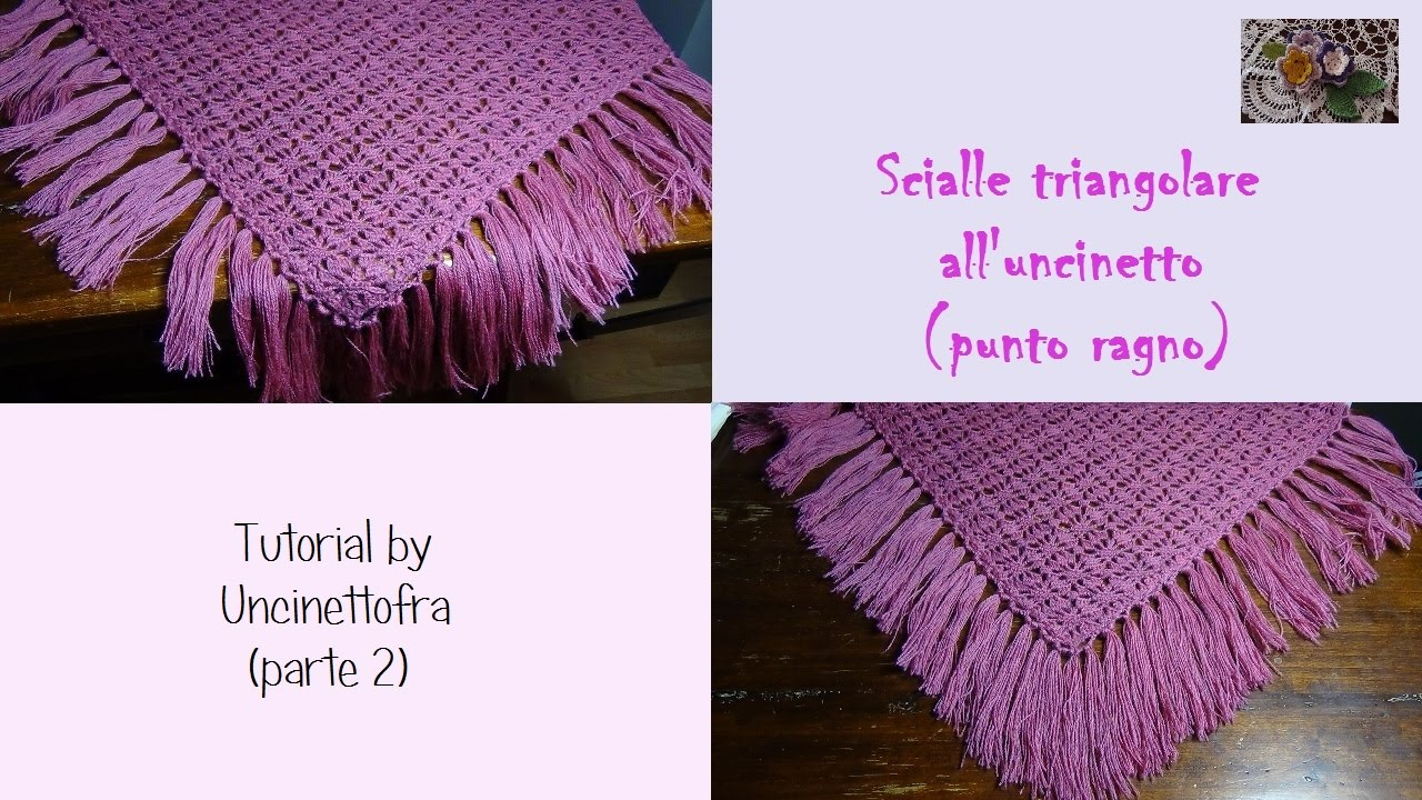 scialle triangolare all 39 uncinetto tutorial punto ragno