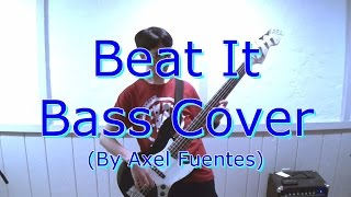 Beat It by Michael Jackson - Bass Cover (PLUS BASS SOLO)