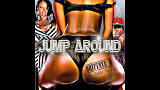 Brittnye B ft. OhBoy Prince - Jump Around
