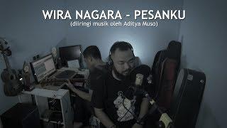 Wira Nagara - Pesanku (Musikalisasi Puisi)