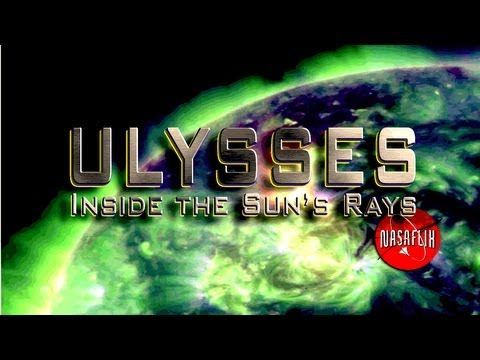 NASAFLIX Presents - ULYSSES: Looking Inside the Sun - FREE Movie