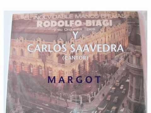 MARGOT-RODOLFO BIAGI-CARLOS SAAVEDRA