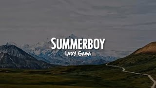 Summerboy - Lady Gaga [Letra En Español] || Noe Murtons.