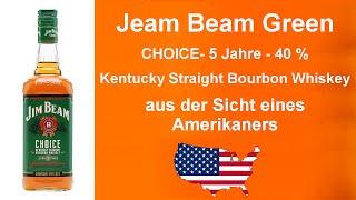 #059 - Jim Beam Green  CHOICE- 5 Jahre alt - 40 %