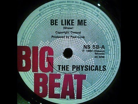 """The Physicals """"Be Like Me"""" Authorised version"""