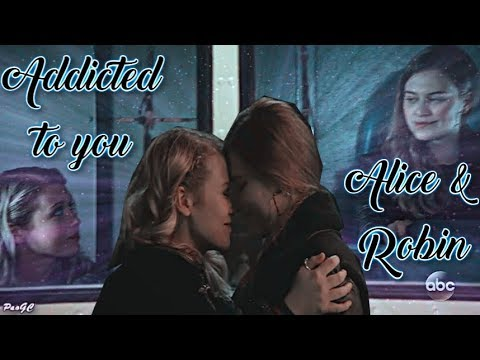 Alice & Robin [Mad archer] - Addicted to you [+7x21]