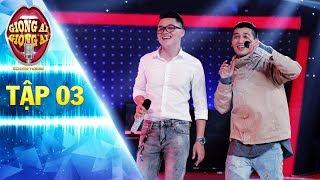 Giọng ải giọng ai 2 | Tập 3: Tronie Ngô đầy hào hứng và bùng nổ song ca cùng chàng trai bí ẩn