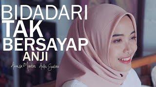 Download Lagu Anji - Bidadari Tak Bersayap (Annisa Muntaz, Andri Guitara) cover Gratis STAFABAND